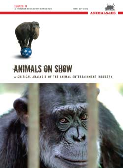 Animals on Show: A Critical Analysis of the Animal Entertainment Industry